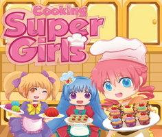 Cooking: Super Girls