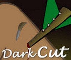Dark Cut