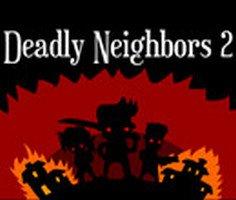 Deadly Neighbors 2