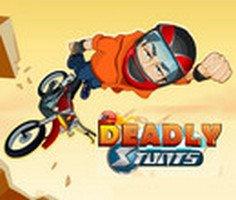 Deadly Stunts