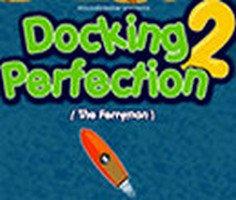 Docking Perfection 2