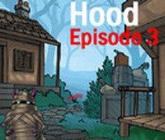 Hood Episode 3
