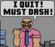 I Quit Must Dash