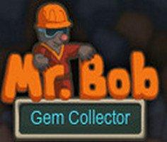 Mr. Bob Gem Collector