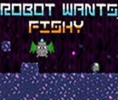 Robot Wants Fishy