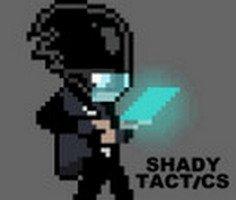 Shady Tactics
