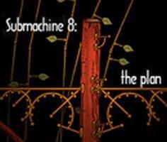 Submachine 8: The Plan