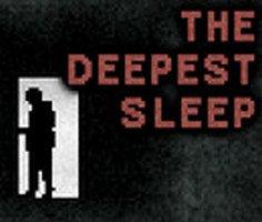 The Deepest Sleep