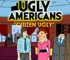 Ugly Americans Citizen Ugly